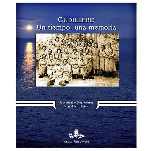 Artesania Asturiana - Cudillero, un tiempo, una memoria - Editorial Picu Urriellu