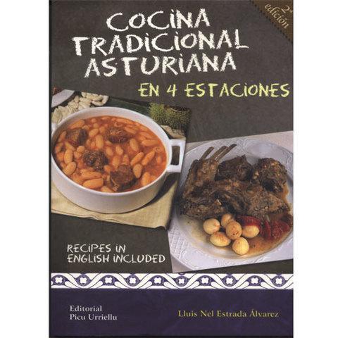 Artesania Asturiana - Cocina tradicional asturiana en 4 estaciones - 2º edicion - Editorial Picu Urriellu