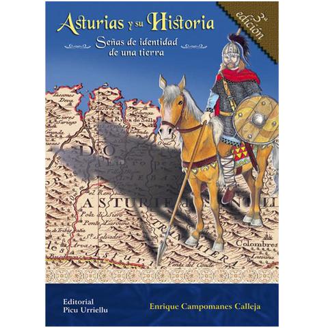 Artesania Asturiana - Asturias y su Historia: Señas de identidad de una tierra - 3º edicion - Editorial Picu Urriellu