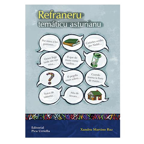 Artesania Asturiana - Refraneru temáticu asturianu - Editorial Picu Urriellu