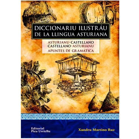 Artesania Asturiana - Diccionariu ilustráu de la Llingua asturiana - 2º edicion - Editorial Picu Urriellu