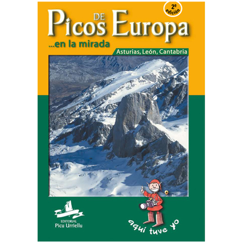 Artesania Asturiana - Picos de Europa en la mirada - 2º edicion - Editorial Picu Urriellu