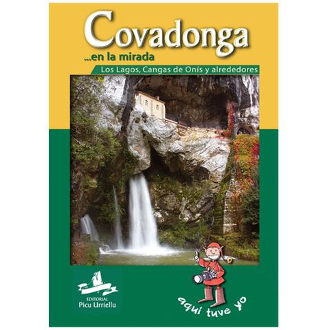 Artesania Asturiana - Covadonga en la mirada - Editorial Picu Urriellu