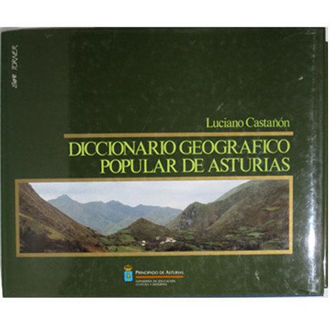 Artesania Asturiana - Diccionario geografico popular de Asturias - Editorial Picu Urriellu