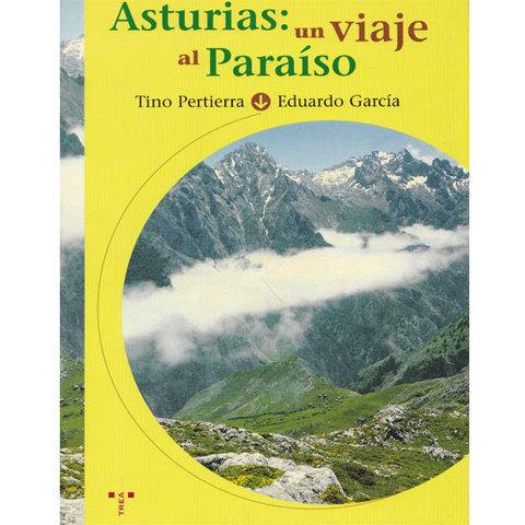 Artesania Asturiana - Asturias , un viaje al paraiso - Editorial Picu Urriellu