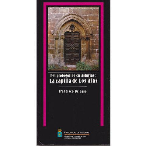 Artesania Asturiana - La Capilla de los Alas - Editorial Picu Urriellu