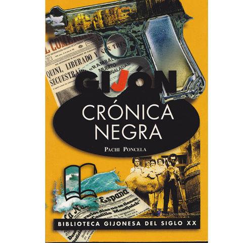 Artesania Asturiana - Crónica negra - Editorial Picu Urriellu