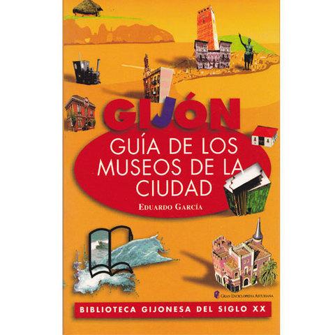 Artesania Asturiana - Guía de los museos de la ciudad - Editorial Picu Urriellu