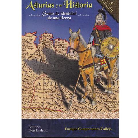 Artesania Asturiana - Asturias y su Historia - Señas de identidad de una tierra - Editorial Picu Urriellu