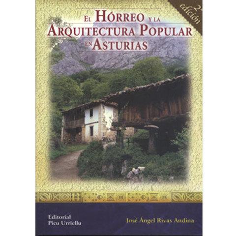 Artesania Asturiana - Libro - El horreo y la arquitectura popular asturiana - Editorial Picu Urriellu