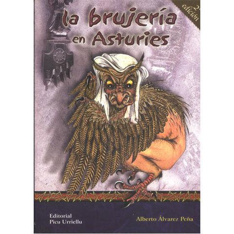 Artesania Asturiana - La brujeria en Asturias - 2º edicion - Editorial Picu Urriellu