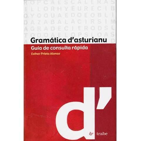 Artesania Asturiana - Gramatica d´asturiano ( guia de consulta rapida ) - Editorial Picu Urriellu