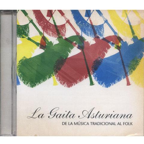 Artesania Asturiana - La Gaita Asturiana. De la música tradicional al folk - Editorial Picu Urriellu