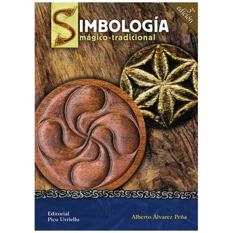 Artesania Asturiana - Simbología mágico-tradicional 3º edicion