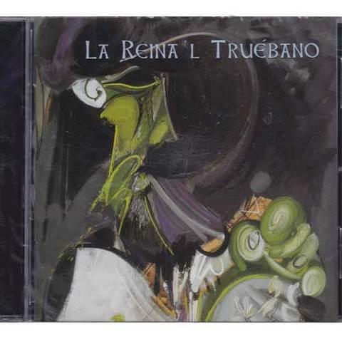 Artesania Asturiana - La Reina ´l Truebano - Xalea real - Editorial Picu Urriellu