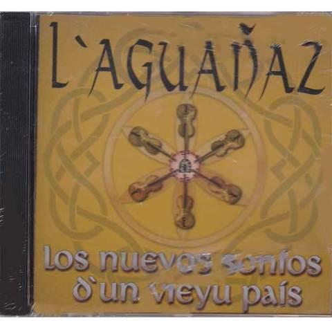 Artesania Asturiana - L´aguañaz - Los nuevos sonius d´un vieyu pais - Editorial Picu Urriellu