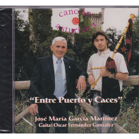 Artesania Asturiana - Jose Maria Garcia Martinez - Entre Puerto y Caces - Editorial Picu Urriellu
