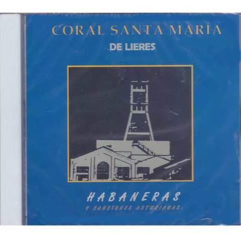 Artesania Asturiana - Coro Santa Maria de Lieres - Habaneras y canciones asturianas - Editorial Picu Urriellu