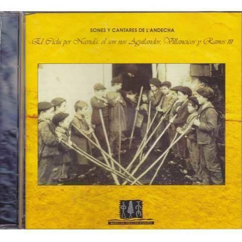 Artesania Asturiana - Andecha folclor d´uviéu - el son nos aguilandos, villancicos y ramos III - Editorial Picu Urriellu