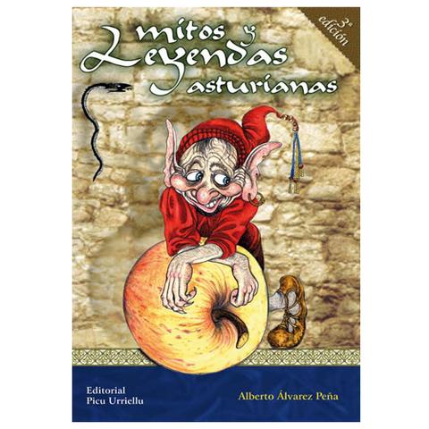 Editorial Picu Urriellu - Mitos y Leyendas asturianas 4� edicion