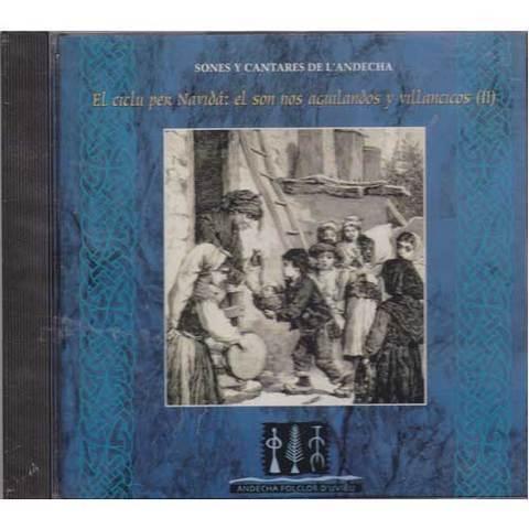 Artesania Asturiana - El ciclu per Navidá: el son nos aguilandos y villancicos II - Editorial Picu Urriellu