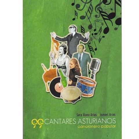 Artesania Asturiana - Cantares asturianos 99 cancionero popular - Editorial Picu Urriellu