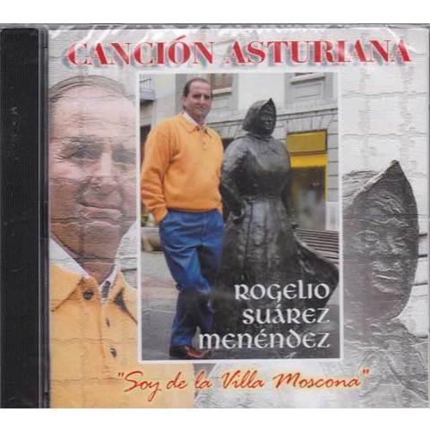 Artesania Asturiana - Rogelio Suárez Menéndez - Soy de la villa moscona - Editorial Picu Urriellu