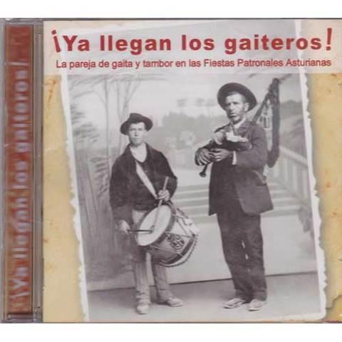 Artesania Asturiana - ¡ Ya llegan los gaiteros ! - Editorial Picu Urriellu