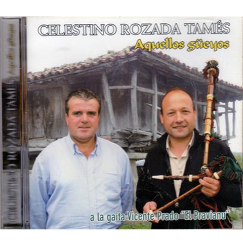 Artesania Asturiana - Celestino Rozada Tamés - Aquellos güeyos - Editorial Picu Urriellu