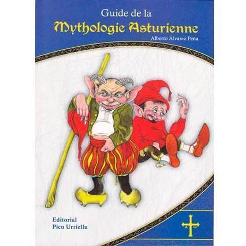 Artesania Asturiana - Guide de la Mythologie Asturienne - Editorial Picu Urriellu