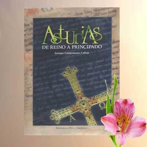 Artesania Asturiana - Asturias de Reino a Principado - Editorial Picu Urriellu