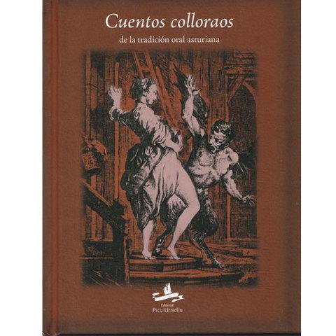 Artesania Asturiana - Cuentos colloraos de la tradición oral asturiana - Editorial Picu Urriellu