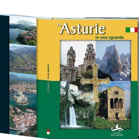 Artesania Asturiana - Le Asturie in uno sguardo - Italiano - pastas duras - Editorial Picu Urriellu