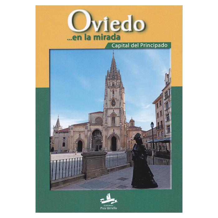 Artesania Asturiana - Oviedo en la mirada - Editorial Picu Urriellu