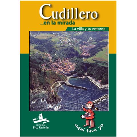 Artesania Asturiana - Cudillero en la mirada - Editorial Picu Urriellu