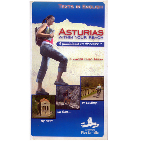 Artesania Asturiana - Asturias within your reach. A guidebook to discover it - Editorial Picu Urriellu
