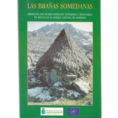Artesania Asturiana -  Las brañas somedanas  - Editorial Picu Urriellu