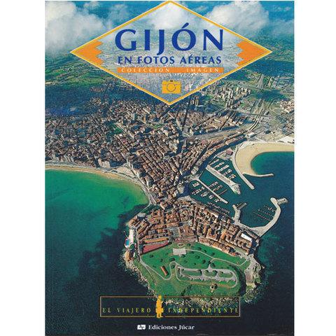 Artesania Asturiana - Gijon en fotos aereas - Editorial Picu Urriellu