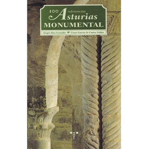 Artesania Asturiana -  Asturias monumental-100 referencias  - Editorial Picu Urriellu