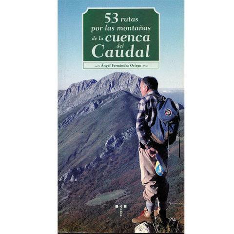 Artesania Asturiana -  53 rutas por las montañas de la cuenca del Caudal  - Editorial Picu Urriellu