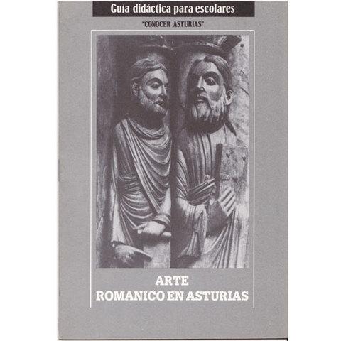 Artesania Asturiana -  Arte románico en Asturias  - Editorial Picu Urriellu