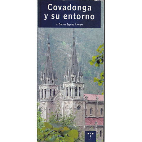Artesania Asturiana -  Covadonga y su entorno  - Editorial Picu Urriellu