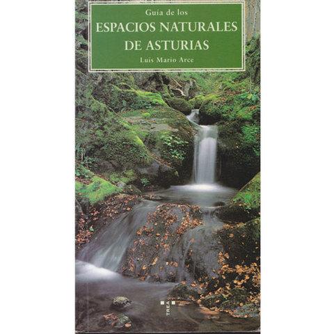 Artesania Asturiana - Guia de los Espacios naturales de Asturias  - Editorial Picu Urriellu