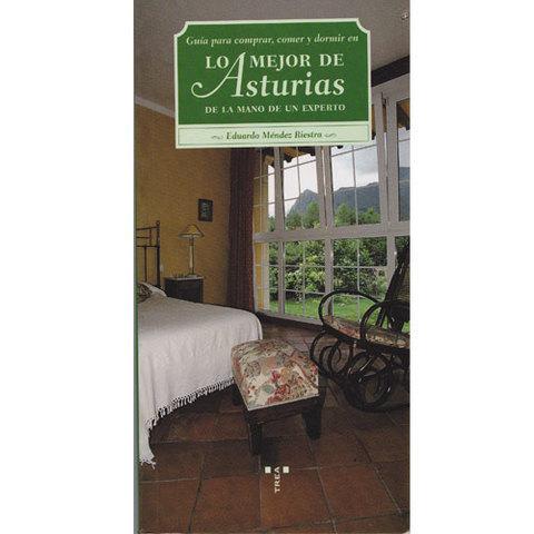 Artesania Asturiana -  Lo mejor de asturias  - Editorial Picu Urriellu