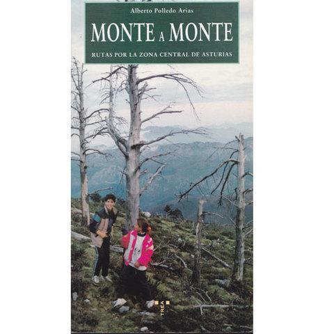 Artesania Asturiana -  Monte a monte  - Editorial Picu Urriellu