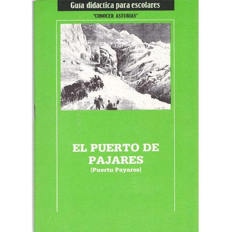 Artesania Asturiana - Puerto de pajares - Editorial Picu Urriellu