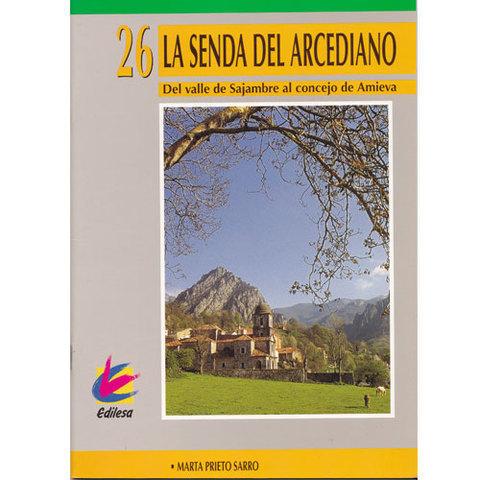Artesania Asturiana -  La senda del Arcediano  - Editorial Picu Urriellu