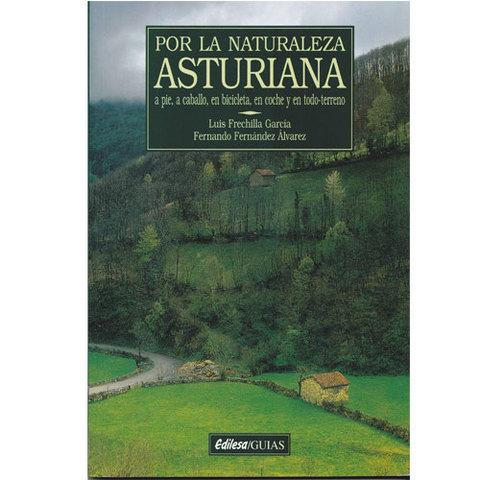 Artesania Asturiana -  Por la naturaleza de Asturias  - Editorial Picu Urriellu