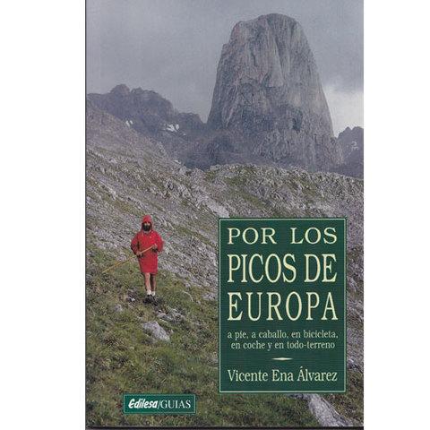 Artesania Asturiana -  Por los Picos de Europa  - Editorial Picu Urriellu