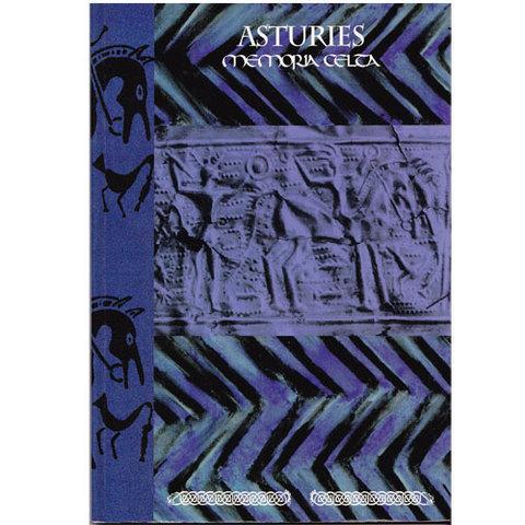 Artesania Asturiana -  Asturies memoria celta  - Editorial Picu Urriellu